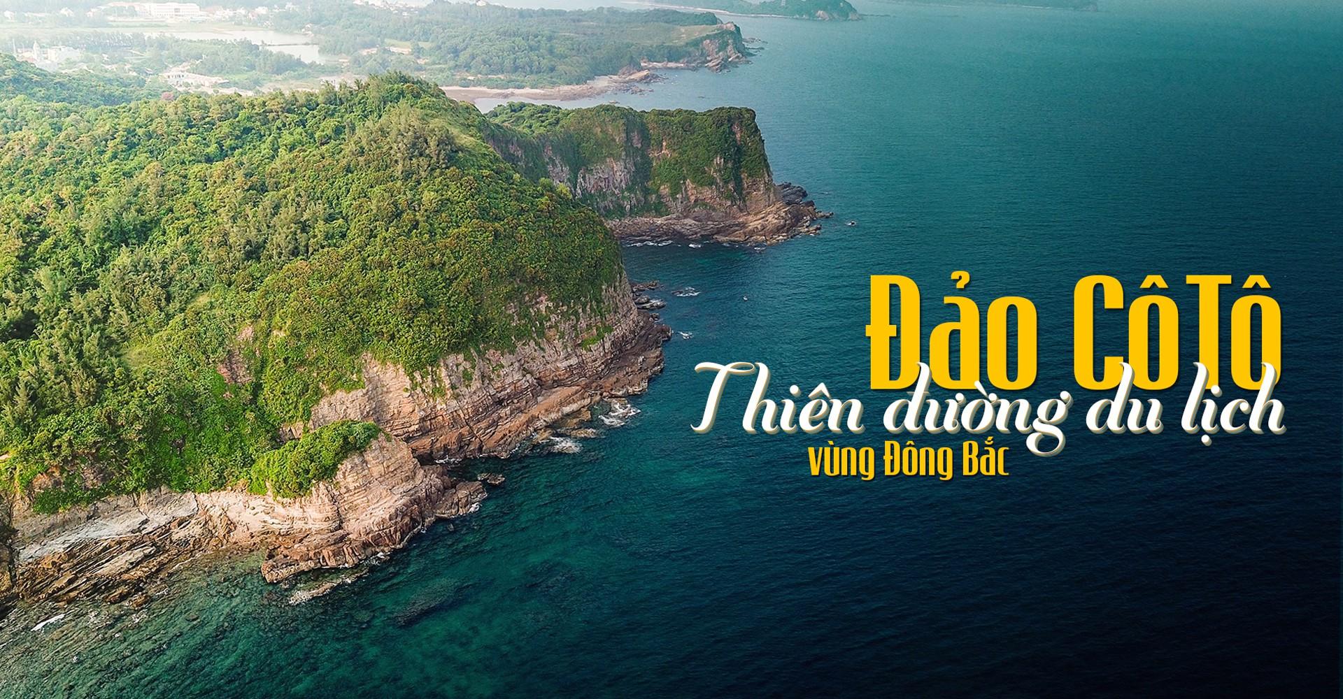 Đảo Cô Tô - Thiên đường du lịch vùng Đông Bắc